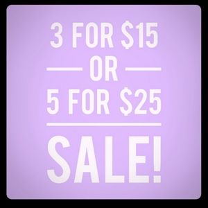 3/$15 or 5/$25 All Items $10 or Less!